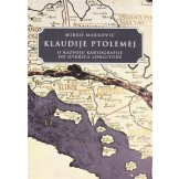 Klaudije Ptolomej - O razvoju kartografije do otkrića longitude