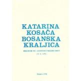 Katarina Kosača - bosanska kraljica