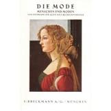 Die Mode - Mittelalter