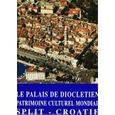 Le palais de Diokletien - Patrimoine culturel mondial