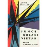 Sunce, oblaci i vjetar - Knjiga o meteorologiji