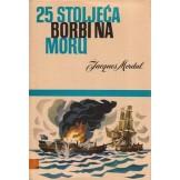 25 stoljeća borbi na moru
