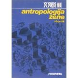 Antropologija žene - Zbornik