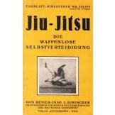 Jiu-Jitsu - Die Waffenlose Selbstverteidigung