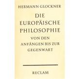 Die europaische Philosophie von den Anfangen bis zur Gegenwart