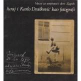 Juraj i Karlo Drašković kao fotografi - katalog izložbe