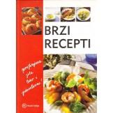 Brzi recepti za profinjena jela