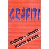 Grafiti - Najbolje, skinuto izravno sa zida