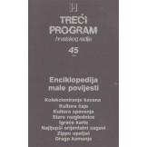 Enciklopedija male povijesti - Treći program hrvatskog radija - br. 45