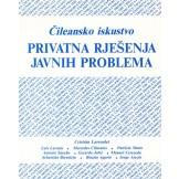 Čileansko iskustvo: privatna rješenja javnih problema