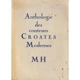 Anthologie des conteurs Croates modernes 1880-1930