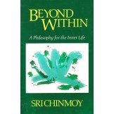 Beyond Within - A Philosophy for the Inner Life