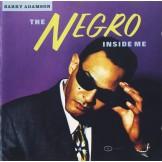 The Negro Inside Me CD