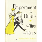 Deportment for Dukes and Tips for Toffs