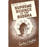 A Glimpse into - The Supreme Science of the Buddha