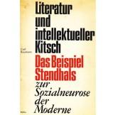 Literatur und intellektueller Kitsch - Das Beispiel Stendhals. Zur Sozialneurose der Moderne.