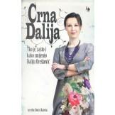 Crna Dalija - Tko je zašto i kako smijenio Daliju Orešković?