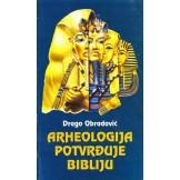 Arheologija potvrđuje Bibliju