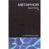Metaphor : The New Critical Idiom