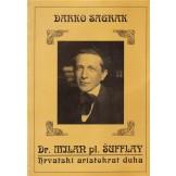 Milan pl. Šufflay: hrvatski aristokrat duha