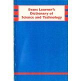 Evans Learner`s Dictionary of Science and Technology