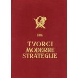 Tvorci moderne strategije