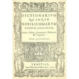 Dictionarium quinque nobilissimarum Europae linguarum, Latinae, Italicae, Germanicae, Dalmatiae & Ungaricae