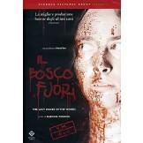Il bosco fuori (The Last House in the Woods) DVD