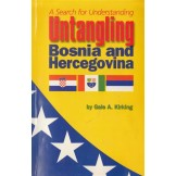 Untangling Bosnia and Hercegovina: A Search for Understanding