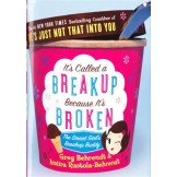 It`s Called a Breakup Because It`s Broken