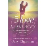 The 5 Love Languages® : The Secret to Love that Lasts