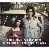 This One's for Him: A Tribute to Guy Clark (2 CD-a)