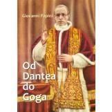 Giovanni Papini - Od Dantea do Goga
