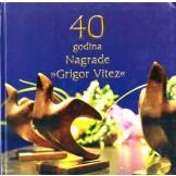 "40 godina Nagrade ""Grigor Vitez"""