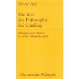 Die Idee der Philosophie bei Schelling - Metaphysische Motive in seiner Frühphilosophie