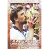 Dalmatinski tenis u samostalnoj Hrvatskoj / Dalmatian tennis in the independent Croatia