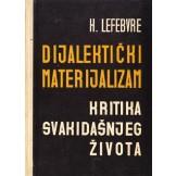 Dijalektički materijalizam - Kritika svakidašnjeg života