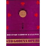 Hrvatsko narodno kazalište - Sto godina opere 1870/71-1970/71