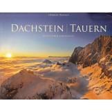 Dachstein - Tauern: Magie einer Landschaft