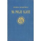 Na polju slave: historijski roman