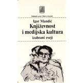 Književnost i medijska kultura: izabrani eseji