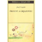 Proust a Grjazovec