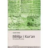 Biblija i Kur`an: što ih povezuje, što razdvaja