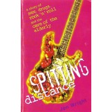 Spitting Distance: A Story of Sex, Drugs, Rock`n`Roll and the Care of the Elderly