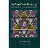 Buđenje Duša Distorzija - Konvergencija znanosti i duhovnosti