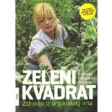 Zeleni kvadrat: zdravlje iz organskog vrta