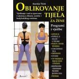 Oblikovanje tijela za žene: programi i vježbe
