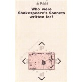 Who were Shakespeare's Sonnets written for?