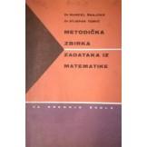 Metodička zbirka zadataka iz matematike za sve razrede srednjih škola