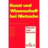 Kunst und Wissenschaft bei Nietzsche (Nietzsche in der Diskussion)